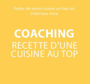 Coaching Recette d'une cuisine au top